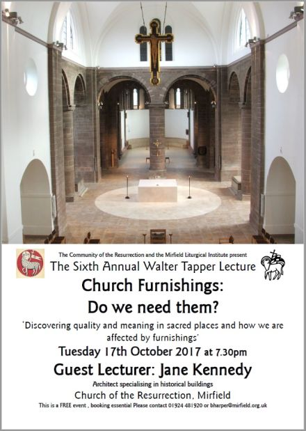 'Church Furnishings: Do we need them?' - The Sixth Annual Walter Tapper Lecture