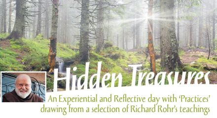 Hidden Treasures; An Experiential and Reflective day with 'Practices' drawing from a selection of Richard Rohr's teachings
